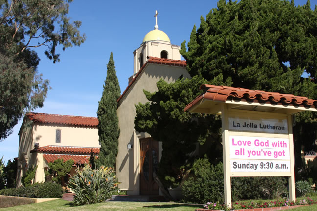 La Jolla Lutheran Church Sign - Love God with all you've got - Sunday 9:30 a.m.