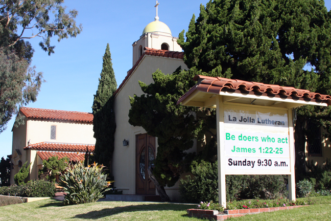 La Jolla Lutheran Church sign for 1/16/11 - Be doers who act