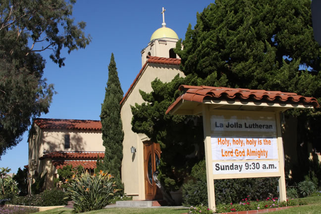 La Jolla Lutheran Church sign - Holy, holy, holy is the Lord God Almighty