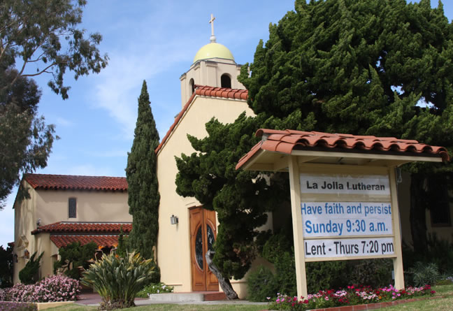 La Jolla Lutheran Church sign - Have faith and persist