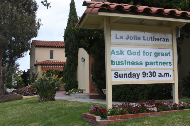 La Jolla Lutheran Church sign - Ask God for great business partners