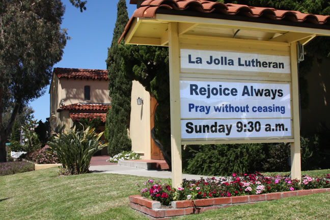 La Jolla Lutheran Church sign - Rejoice Always. Pray without ceasing.