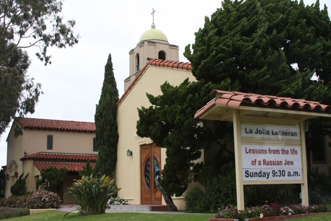La Jolla Lutheran Church sign - Lessons from the life of a Russian Jew