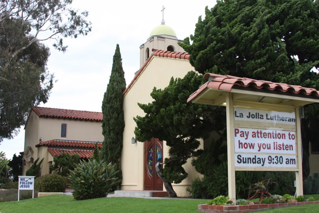 La Jolla Lutheran Church Sign - Pay attention to how you listen
