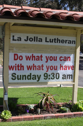 La Jolla Lutheran Church sign - Do what you can with what you have
