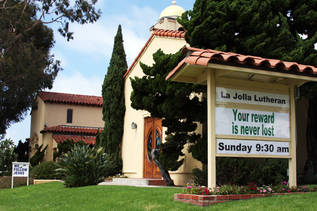 La Jolla Lutheran Church sign - Your reward is never lost