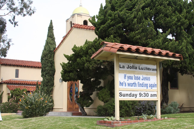La Jolla Lutheran Church sign for January 15 - If you lose Jesus, he's worth finding again