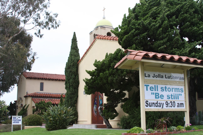 "La Jolla Lutheran Church sign - Tell storms ""Be still"""