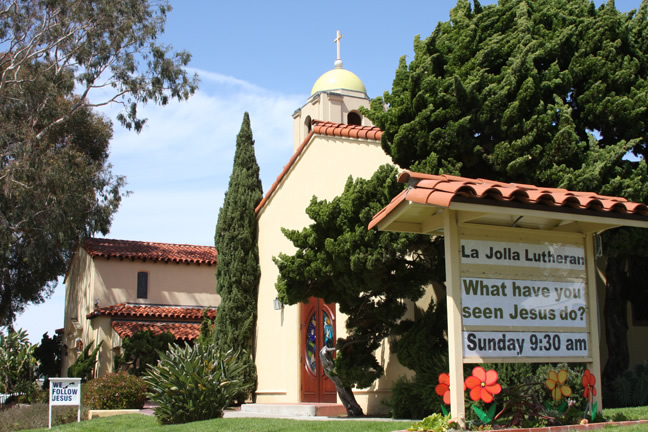 La Jolla Lutheran Church Sign -  What have you seen Jesus do?